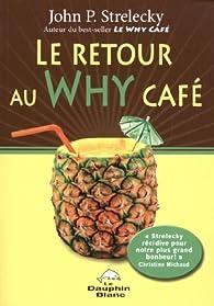 Le Retour au Why Café par John P. Strelecky