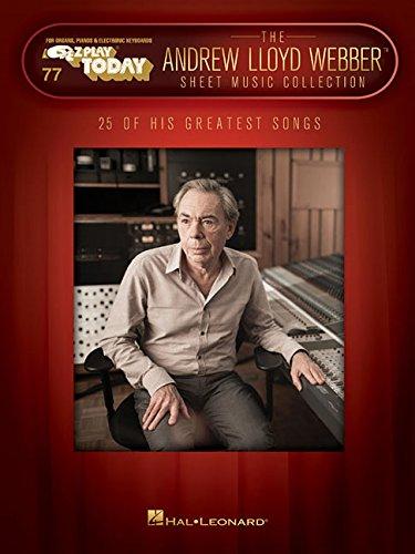 Sheet Webber Music Lloyd Andrew (The Andrew Lloyd Webber Sheet Music Collection: E-Z Play Today Volume 77)