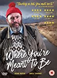 Where You're Meant To Be [DVD] [NTSC]