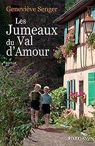 Les jumeaux du Val d'amour par Geneviève Senger