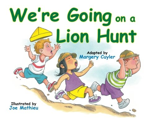 We're Going On A Lion Hunt [Margery Cuyler] (Tapa Blanda)