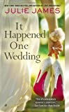 It Happened One Wedding, Julie James, 0425251276