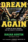 img - for Dream Again: A Story of Faith, Courage, and the Tenacity to Overcome book / textbook / text book