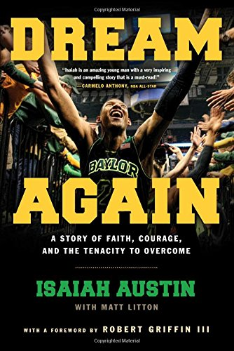 Dream Again: A Story of Faith, Courage, and the Tenacity to Overcome ebook