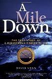 A Mile Down, David Vann, 1560257105