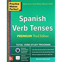Practice Makes Perfect Spanish Verb Tenses, Premium 3rd Edition