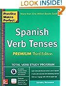 #10: Practice Makes Perfect Spanish Verb Tenses, Premium 3rd Edition (Practice Makes Perfect Series)