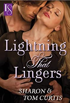 Lightning that Lingers: A Loveswept Classic Romance by [Curtis, Sharon, Curtis, Tom]