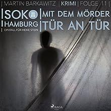 Mit dem Mörder Tür an Tür (SoKo Hamburg - Ein Fall für Heike Stein 11) Hörbuch von Martin Barkawitz Gesprochen von: Tanja Klink