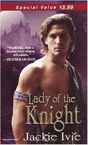 Lady Of The Knight (Zebra Debut) by Jackie Ivie (2004-12-01)