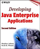 Developing Java Enterprise Applications, Second Edition