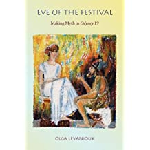 Eve of the Festival: Making Myth in <i>Odyssey</i> 19