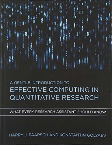 A Gentle Introduction to Effective Computing in Quantitative Research: What Every Research Assistant Should Know (The MIT Press) by The MIT Press