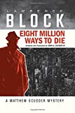img - for Eight Million Ways to Die (Graphic Novel) book / textbook / text book