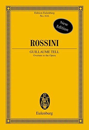 Rossini Guillaume Tell (William Tell Overture) by Eulenburg