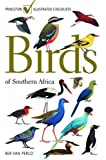 Birds of Southern Africa: (Princeton Illustrated Checklists)
