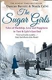 The Sugar Girls, Duncan Barrett and Nuala Calvi, 0007448473