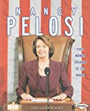 img - for Nancy Pelosi: First Woman Speaker of the House (Gateway Biographies) book / textbook / text book