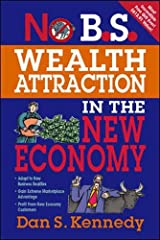 No B.S. Wealth Attraction In The New Economy Paperback