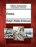 Essays, Ralph Waldo Emerson, 1275656412