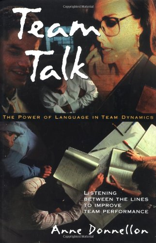 Team Talk: The Power of Language in Team Dynamics by Brand: Harvard Business Review Press