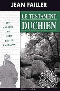 Une enquête de Mary Lester 18 : Le testament Duchien