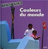 Image de Le Tour Du Monde: Couleurs Du Monde (French Edition)