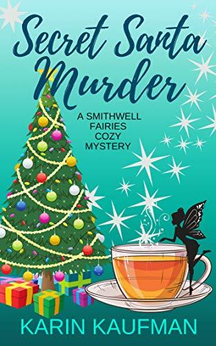 Santa Fairy Ornament - Secret Santa Murder (Smithwell Fairies Cozy Mystery Book 3)