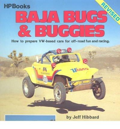 [ [ [ Baja Bugs and Buggies Hp60[ BAJA BUGS AND BUGGIES HP60 ] By Hibbard, Jeff ( Author )Jan-01-1987 Paperback