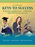 Keys to Success: Building Analytical, Creative, and Practical Skills, Brief Edition (5th Edition)