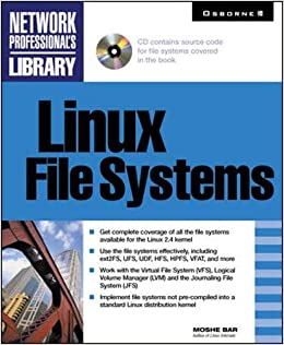 Linux File Systems: Moshe Bar: 9780072129557: Amazon com: Books