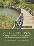img - for Along These Lines: Writing Sentences and Paragraphs with Writing from Reading Strategies Plus MyWritingLab with Pearson eText -- Access Card Package (6th Edition) by John Sheridan Biays (2015-01-09) book / textbook / text book