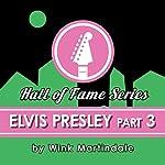 Elvis Presley #03   Wink Martindale