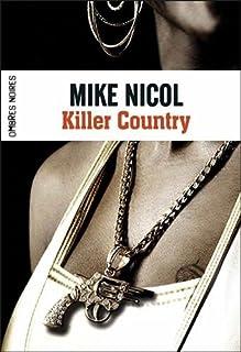 Vengeance : 02 : Killer country, Nicol, Mike