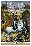 Saint George: Dragon Slayer (15-Minute Books Book 613)
