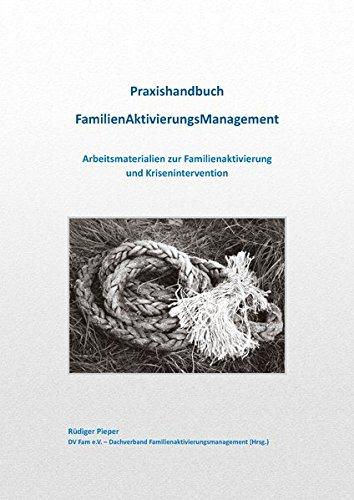 praxishandbuch-familienaktivierungsmanagement-arbeitsmaterialien-zur-familienaktivierung-und-krisenintervention