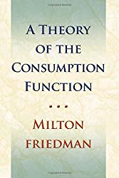 Theory of the Consumption Function (National Bureau of Economic Research)