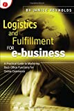 Logistics & Fulfillment for E-Business : A