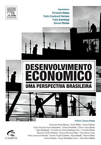 Desenvolvimento Econômico. Uma Perspectiva Brasileira