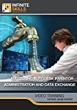 Mastering Autodesk Inventor - Administration and Data Exchange [Online Code]