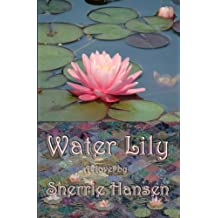 Water Lily - The Maple Valley Trilogy Book 2