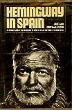 Hemingway in Spain;: A personal reminiscence of Hemingway's years in Spain by his friend
