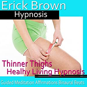 Thinner Thighs Hypnosis Speech