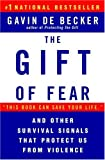 The Gift of Fear and Other Survival Signals that Protect Us From Violence, Gavin de Becker, 0440508835
