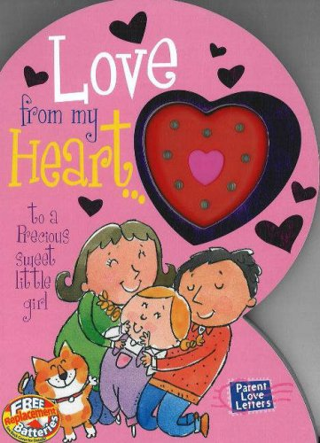 Love from My Heart to a Precious Little Girl: Weimer, Heidi R. (Parent Love Letters) - Precious Little Treasures