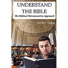 Understand the Bible: The Biblical Metanarrative Approach