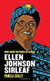 Ellen Johnson Sirleaf (Ohio Short Histories of Africa)