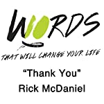 Thank You: 10 Words | Rick McDaniel