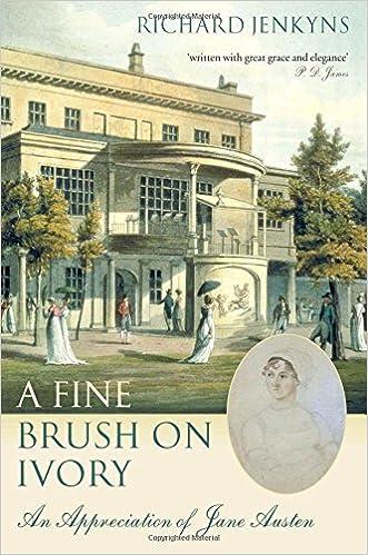 A Fine Brush On Ivory: An Appreciation of Jane Austen ...