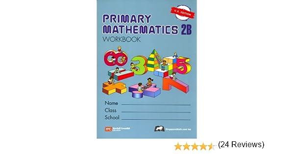Primary Mathematics 2B Workbook U.S. Edition: Singapore Math ...
